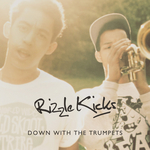 RIZZLE KICKS - Down With The Trumpets (Front Cover)