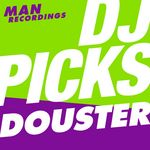 VARIOUS - Man Recordings DJ-Picks #2 - Douster (Front Cover)