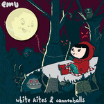 EMU - White Kite's & Cannonballs (Front Cover)