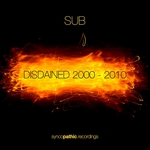 SUB - Disdained 2000-2010 (Front Cover)