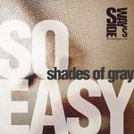 SHADES OF GRAY - So Easy (Front Cover)
