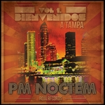 VARIOUS - Bienvenidos A Tampa, Vol 1 (Presented By PM Noctem) (Front Cover)