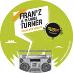 FRAN'Z/MANDEL TURNER - Brand New Heights EP (Front Cover)