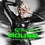 VARIOUS - Strictly House (Groovin House Tunes Vol 2) (Front Cover)
