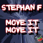STEPHAN F - Move It Move It (Front Cover)