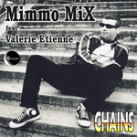 MIMMO MIX feat VALERIE ETIENNE - Chains (Front Cover)