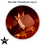 We Are Fragmatic, Vol 2