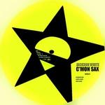 WHITE, Jackson - C'mon Sax (Front Cover)