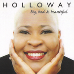 HOLLOWAY - Big, Bad & Beautiful (Front Cover)
