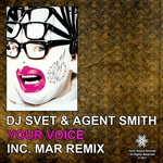 DJ SVET/AGENT SMITH - Your Voice (Front Cover)