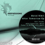 BORAL KIBIL - After Tomorrow EP (Front Cover)