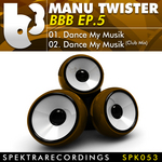 MANU TWISTER - BBB EP 5 (Front Cover)