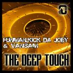 FUNMAN/KICK DA JOEY/VANSAM - The Deep Touch (Front Cover)