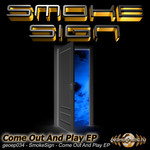 SMOKE SIGN/AARON JACKSON - Come Out & Play EP (Front Cover)
