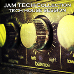 VARIOUS - Jam Tech Collection Tech House Session (Front Cover)
