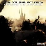 FDH/SUBJECT DELTA - Explore The Universe (Front Cover)