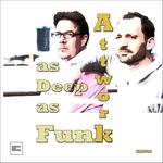 As Deep As Funk EP