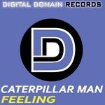 CATERPILLAR MAN - Feeling (Front Cover)