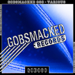VARIOUS - Gobsmacked 080 (Front Cover)