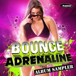 LOVE ASSASSINS/KING ACE/VISA/CHOCOLATE PARTY - Bounce Adrenaline: Album Sampler (Front Cover)