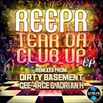 REEPR - Tear Da Club Up EP (Front Cover)
