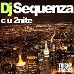 DJ SEQUENZA - C U 2nite (Front Cover)