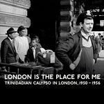 VARIOUS - London Is The Place For Me (Front Cover)