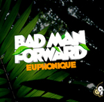 EUPHONIQUE - Badman Forward (Front Cover)