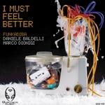 BALDELLI/DIONIGI FUNKADIBA - I Must Feel Better (Front Cover)