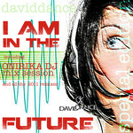 DAVIDDANCE - I Am In The Future Special Edition (Front Cover)