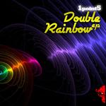 Double Rainbow EP