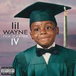 LIL WAYNE - Tha Carter IV (Explicit Version) (Front Cover)