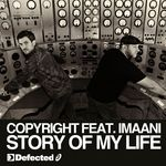 Copyright feat Imaani: Story Of My Life