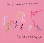 JOE STRUMMER & THE MESCALEROS - Rock, Art And The X-Ray Style (Front Cover)