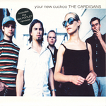 THE CARDIGANS - Your New Cuckoo (Ian Pooley Remixes) (Front Cover)