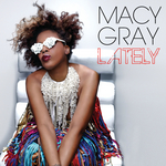 MACY GRAY - Lately (Remix Bundle) (Front Cover)