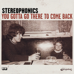STEREOPHONICS - You Gotta Go There To Come Back (Front Cover)