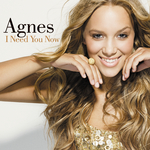 AGNES - I Need You Now (Front Cover)