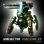 SUBJECTOR - Machine EP (Front Cover)