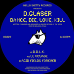 D GLASER - Dance Die Love Kill (Front Cover)