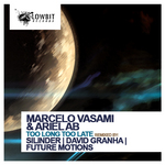 MARCELO VASAMI/ARIEL AB - Too Long Too Late (Front Cover)