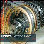 NATIVE - Second Gear (Front Cover)