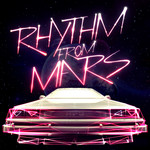 HOT PINK DELOREAN - Rhythm From Mars (Front Cover)