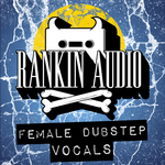 RANKIN AUDIO - Female Dubstep Vocals (Sample Pack WAV) (Front Cover)