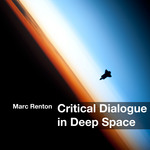 RENTON, Marc - Critical Dialogue (Front Cover)