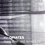 Rainy Days & Remixes EP