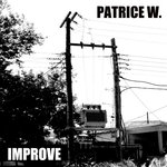 PATRICE W - Improve (Front Cover)
