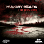 HUNGRY BEATS - No Escape (Front Cover)