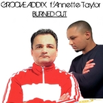 GROOVE ADDIX feat ANNETTE TAYLOR - Burned Out (Front Cover)