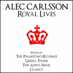 ALEC CARLSSON - Royal Lives (Front Cover)